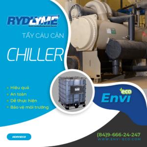 Vệ sinh chiller bằng RYDLYME hiệu quả - an toàn